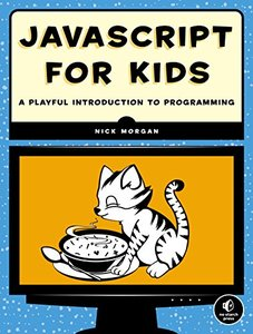 JavaScript for Kids: A Playful Introduction to Programming (Paperback)-cover
