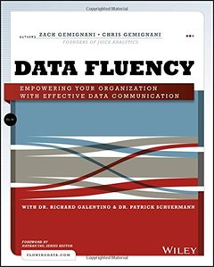 Data Fluency: Empowering Your Organization with Effective Data Communication (Paperback)-cover