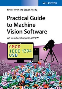 Practical Guide to Machine Vision Software: An Introduction with LabVIEW (Paperback)-cover