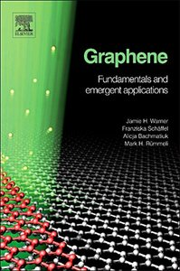 Graphene: Fundamentals and emergent applications (Hardcover)-cover