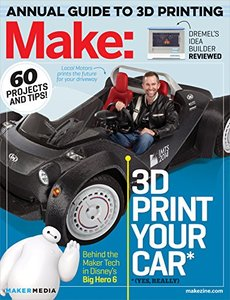 Make: Technology on Your Time Volume 42: 3D Printer Buyer's Guide (Paperback)