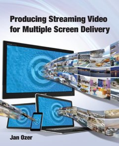 Producing Streaming Video for Multiple Screen Delivery (Paperback)-cover