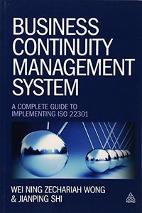 Business Continuity Management System: A Complete Guide to Implementing ISO 22301 (Paperback)-cover