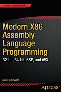Modern X86 Assembly Language Programming: 32-bit, 64-bit, SSE, and AVX (Paperback)-cover