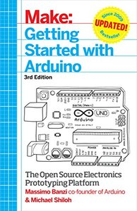 Make: Getting Started with Arduino: The Open Source Electronics Prototyping Platform, 3/e (Paperback)-cover