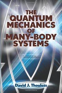 The Quantum Mechanics of Many-Body Systems, 2/e (Paperback)-cover