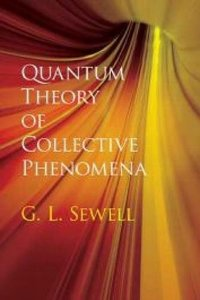 Quantum Theory of Collective Phenomena (Paperback)-cover