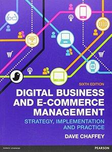 Digital Business & E-Commerce Management : Strategy Implementation & Practice, 6/e (Paperback)-cover