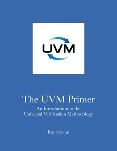 The Uvm Primer: A Step-By-Step Introduction to the Universal Verification Methodology-cover