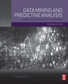 Data Mining and Predictive Analysis : Intelligence Gathering and Crime Analysis, 2/e (Paperback)-cover