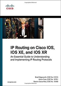 IP Routing on Cisco IOS, IOS XE, and IOS XR: An Essential Guide to Understanding and Implementing IP Routing Protocols (Paperback)-cover