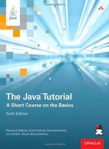 The Java Tutorial: A Short Course on the Basics, 6/e (Paperback)-cover