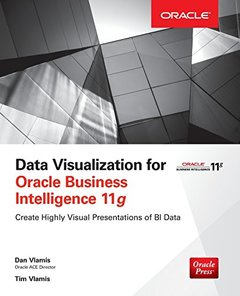 Data Visualization for Oracle Business Intelligence 11g (Paperback)-cover