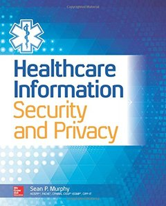 Healthcare Information Security and Privacy (Paperback)-cover