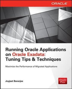 Running Applications on Oracle Exadata: Tuning Tips & Techniques (Paperback)-cover