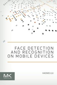 Face Detection and Recognition on Mobile Devices (Paperback)-cover
