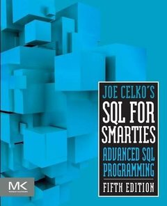 Joe Celko's SQL for Smarties, 5/e : Advanced SQL Programming (Paperback)-cover