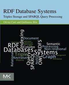 RDF Database Systems: Triples Storage and SPARQL Query Processing (Paperback)-cover