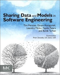 Sharing Data and Models in Software Engineering (Paperback)-cover