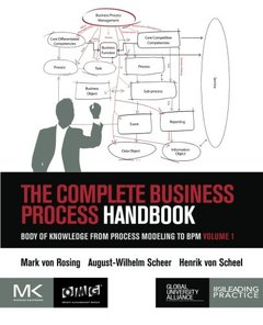 The Complete Business Process Handbook: Body of Knowledge from Process Modeling to BPM, Volume I (Paperback)-cover