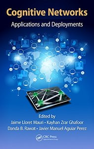 Cognitive Networks: Applications and Deployments (Hardcover)-cover