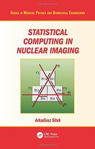 Statistical Computing in Nuclear Imaging (Hardcover)-cover
