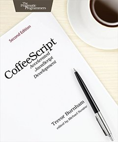 CoffeeScript: Accelerated JavaScript Development, 2/e (Paperback)-cover
