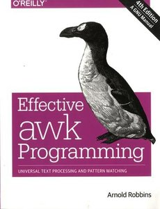 Effective awk Programming: Universal Text Processing and Pattern Matching, 4/e (Paperback)-cover