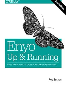 Enyo: Up and Running: Build Native-Quality Cross-Platform JavaScript Apps-cover