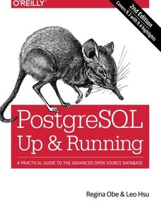 PostgreSQL: Up and Running: A Practical Introduction to the Advanced Open Source Database, 2/e (Paperback)-cover