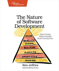 The Nature of Software Development: Keep It Simple, Make It Valuable, Build It Piece by Piece (Paperback)-cover