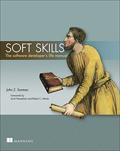 Soft Skills: The software developer's life manual (Paperback)-cover