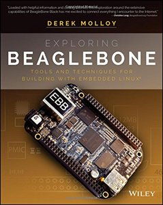 Exploring BeagleBone: Tools and Techniques for Building with Embedded Linux (Paperback)-cover
