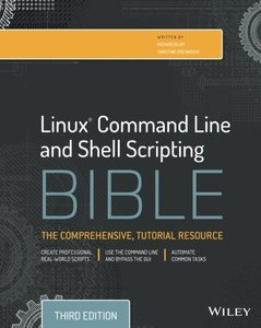 Linux Command Line and Shell Scripting Bible, 3/e (Paperback)-cover