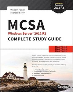 MCSA Windows Server 2012 R2 Complete Study Guide: Exams 70-410, 70-411, 70-412, and 70-417, 2/e (Paperback)-cover