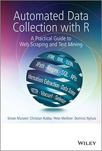 Automated Data Collection with R: A Practical Guide to Web Scraping and Text Mining (Hardcover)-cover
