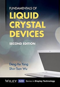 Fundamentals of Liquid Crystal Devices, 2/e (Hardcover)-cover