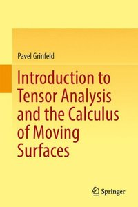Introduction to Tensor Analysis and the Calculus of Moving Surfaces (Hardcover)-cover