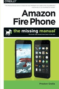 Amazon Fire Phone: The Missing Manual Paperback-cover