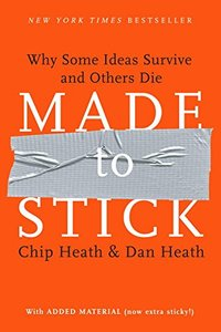 Made to Stick: Why Some Ideas Survive and Others Die (Hardcover)-cover