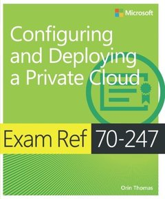 Exam Ref 70-247 Configuring and Deploying a Private Cloud (MCSE) (Paperback)-cover