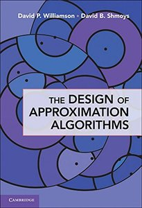 The Design of Approximation Algorithms (Hardcover)-cover