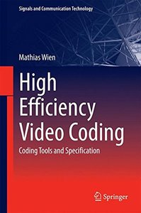 High Efficiency Video Coding: Coding Tools and Specification (Hardcover)-cover