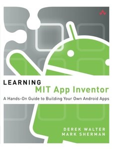 Learning MIT App Inventor: A Hands-On Guide to Building Your Own Android Apps (Paperback)-cover