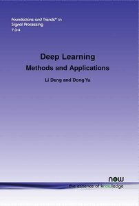 Deep Learning: Methods and Applications (Paperback)-cover