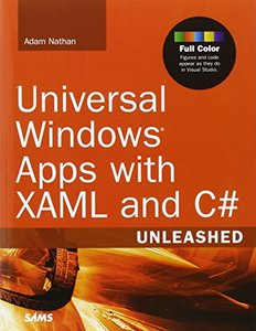Universal Windows Apps with XAML and C# Unleashed (Paperback)-cover