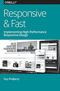 Responsive & Fast: Implementing High-Performance Responsive Design (Paperback)-cover