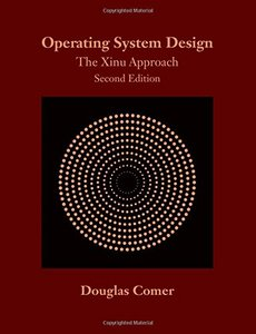 Operating System Design: The Xinu Approach, Second Edition -cover