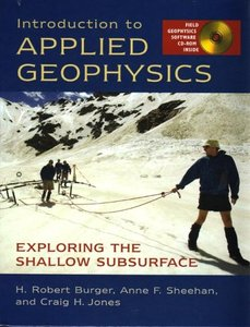 Introduction to Applied Geophysics: Exploring the Shallow Subsurface (Hardcover)-cover