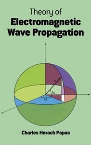 Theory of Electromagnetic Wave Propagation (Paperback)-cover